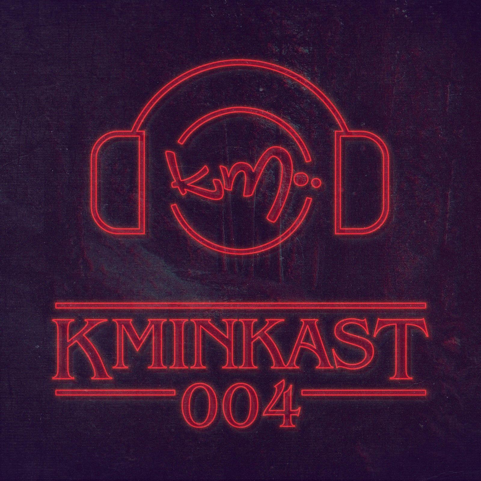 KminKAST #004