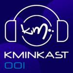 DJ Kmin - Kminkast 001