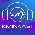 DJ Kmin - Kminkast 002