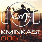 DJ Kmin - Kminkast 006